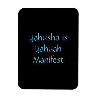 """""""Yahusha is Yahuah Manifest"""" magnet"""