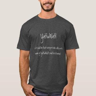 YaHuWaH - Joel 2:32 T-Shirt