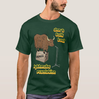 Yakety Yak T-Shirt