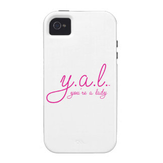 YAL - You're a Lady™ iPhone 4 Cover