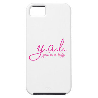 YAL - You're a Lady™ iPhone 5 Cases