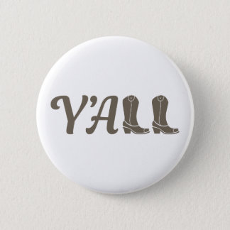 Yall Cowgirl Boots 6 Cm Round Badge