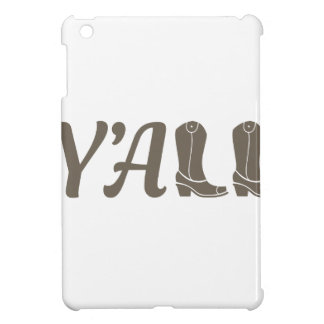 Yall Cowgirl Boots Case For The iPad Mini