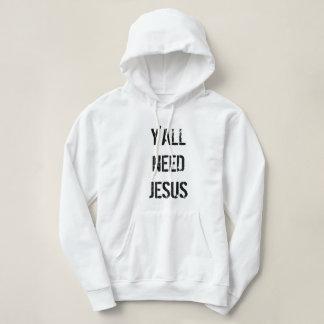 Y'ALL NEED JESUS - Stylish Hoodie