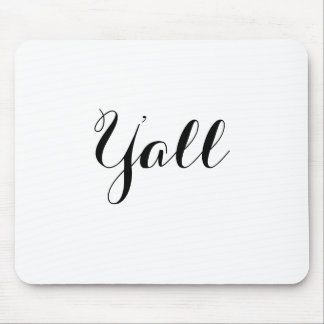 Y'all Typography Mouse Pad