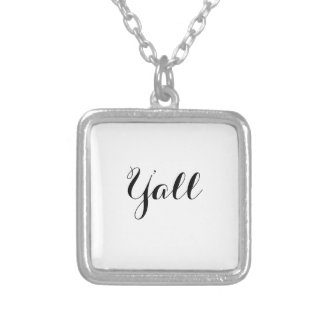 Y'all Typography Silver Plated Necklace