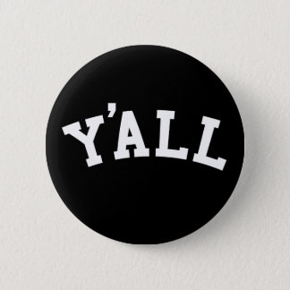 YA'LL University Alumni Parody Humor 6 Cm Round Badge