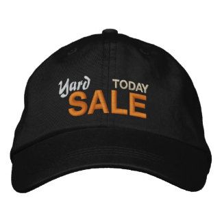 Yard Sale Today Embroidered Hat