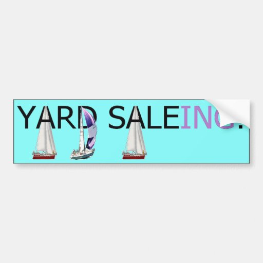Yard Saleing! Bumper Stickers