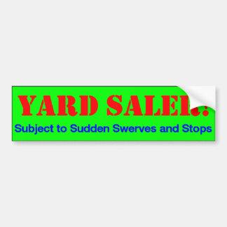 Yard Saler! Car Bumper Sticker