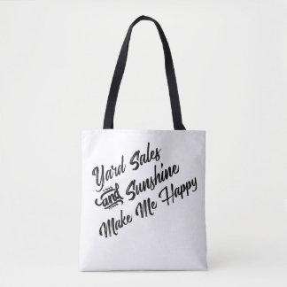 Yard Sales and Sunshine Make Me Happy Tote Bag