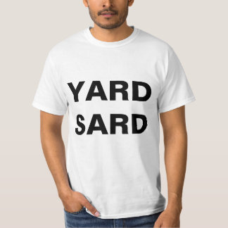 Yard Sard T-Shirt