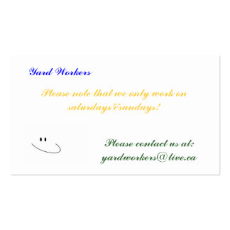 , Yard Workers, Please contact us... Pack Of Standard Business Cards