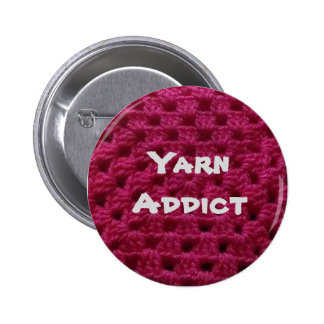 Yarn addict 6 cm round badge