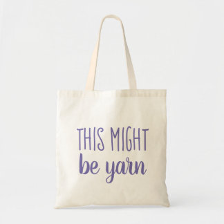 Yarn Humor Tote Bag