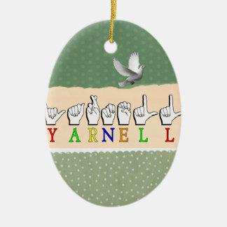 YARNELL ASL NAME SIGN FINGERSPELLED CERAMIC ORNAMENT
