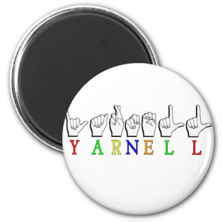 YARNELL ASL NAME SIGN FINGERSPELLED MAGNET