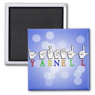 YARNELL FINGERSPELLED ASL NAME SIGN MAGNET