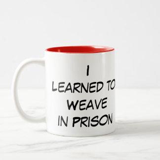 Yarnivore's I learned to weave in prison Mug