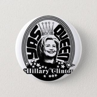Yas Queen Hillary Clinton Button