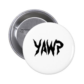 YAWP 6 CM ROUND BADGE