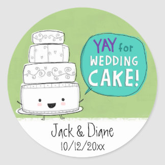 YAY for Wedding Cake!  Customizable Classic Round Sticker