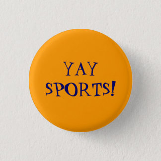Yay Sports! 3 Cm Round Badge