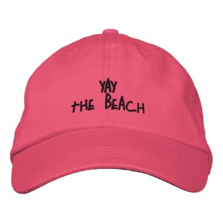 Yay the Beach - Adjustable Cap Embroidered Hats