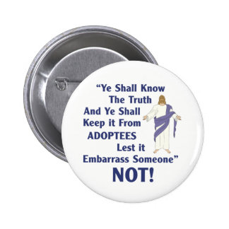 Ye Shall Know 6 Cm Round Badge