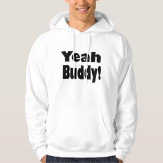 Yeah Buddy! Jersey Shore! Hoodie