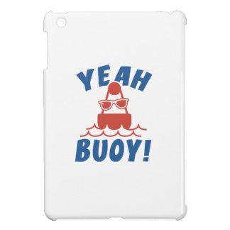 Yeah Buoy! iPad Mini Case