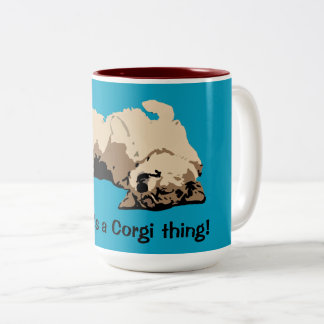 Yeah, it's a Corgi thing Two-Tone Coffee Mug