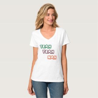 Yeah Yeah Nah Women's Light Funny T-Shirt