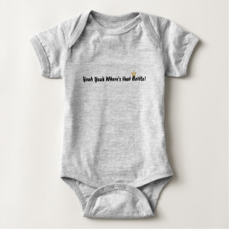 Yeah Yeah where is that bottle Baby Bodysuit