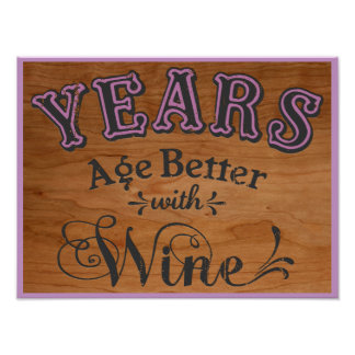 Years Age Better Poster