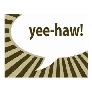 yee-haw! : comic speech bubble postcard