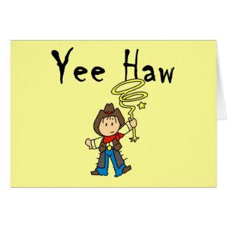 Yee Haw Cowboy Tshirts and Gifts Card