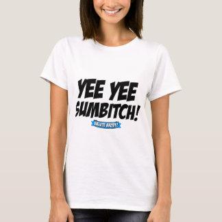 Yee Yee! T-Shirt