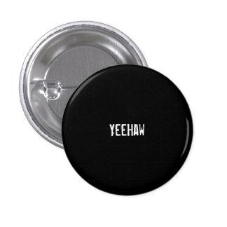 YeeHaw Pin