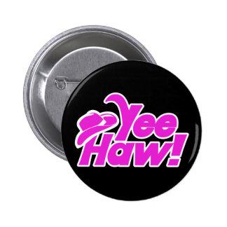 YeeHaw Gitty Up Cowgirl Pin