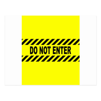 Yellow And Black Do Not Enter Sign Postcard