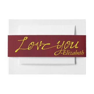 Yellow and Burgundy Calligraphy Love You Invitation Belly Band