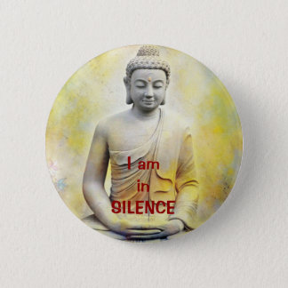 yellow buddha, I am inSILENCE 6 Cm Round Badge