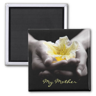 Yellow Flower In Hands For Mother Magnet