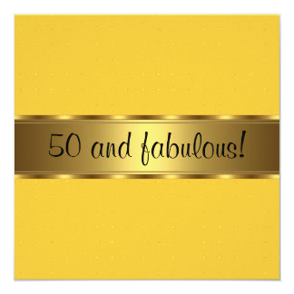 Yellow Gold Fabulous 50th Birthday Party Card