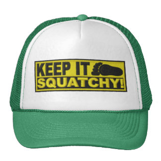 "Yellow KEEP IT SQUATCHY!  ""embroidered-look"" print Hat"