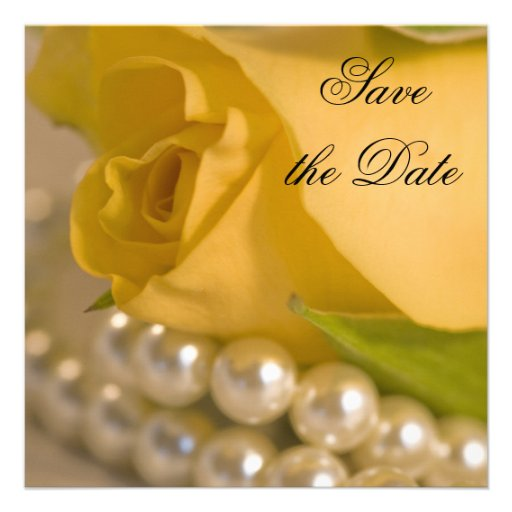 Yellow Rose and Pearls Save the Date Personalized Invite
