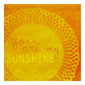 Yellow You Are My Sunshine Painting Posters