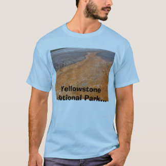 Yellowstone National Park... T-Shirt