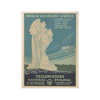 Yellowstone National Park Vintage Poster Wyoming Wood Poster